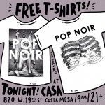 #PopNoir TONIGHT @casacostamesa - in the spirit of the holidays, we're giving away FREE tshirts. And not even in shitty sizes! S/M/L/XL! Come it! Rsvp right now at www.casacostamesa.com #illustration #CostaMesa #free #tshirt #orangecounty #livemusic