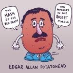 Edgar Allan Potatohead; I despair.  #illustration #drawingaday #edgarallanpoe #mrpotatohead #puns