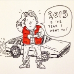 Quick one! Happy 2015! It's the year Marty McFly goes to in Back To The Future II! #backtothefuture @sketch_dailies #sketchdailies #martymcfly #2015 #illustration #drawingaday #Sketch_Dailies #delorean