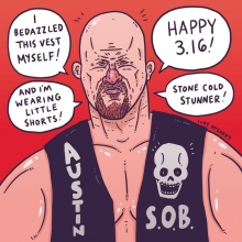 Happy March 16 from Stone Cold Steve Austin!  #steveaustin #stonecoldsteveaustin #austin316 #316 #austin #wrestling #illustration #drawingaday #wwe #wwf #wwjd