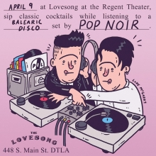 Attention attention @joepopnoir and I are doing a @pop.noir DJ set TOMORROW NIGHT at The Lovesong Bar, part of the @RegentTheaterLA in DTLA. It's free/ 21+ / 10pm. Love youuu.  #popnoir #illustration #drawingaday #lovesong #dtla #dj