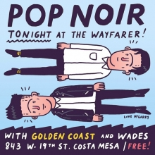 We're playing TONIGHT at  @wayfarercm with @wearegoldencoast! It's free! See you later. 9pm. @pop.noir #illustration #drawingaday #popnoir #livemusic #orangecounty #costamesa