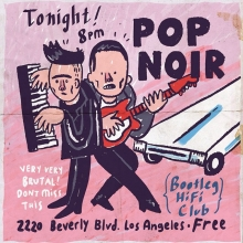 Hey LA friends! Here's a bootleg flyer for our show at The Bootleg Hi-fi tonight! Come out! @pop.noir on at 9, part of @wearegoldencoast's residency at @foldsilverlake. #popnoir #bootlegtheater #losangeles #lovemusic #tonight #illustration #drawingaday