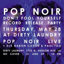 """It's the release party for our new single, """"Don't Fool Yourself"""" TONIGHT in Hollywood. It's FREE, and if you're anywhere in the vicinity I'd love if you came and had a drink with me. We're playing at 11. @dirtylaundrybar @pop.noir  #popnoir #livemusic #party #hollywood"""