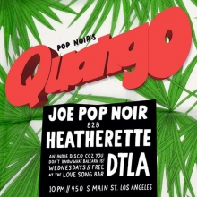 Our club night @thequango continues tonight! @joepopnoir and special guest Heatherette @heddoann. V, v nice!  10pm / FREE / @thelovesongbar in DTLA.  #Quango #popnoir #dj #losangeles