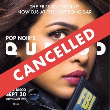Spoke too soon! Due to unforeseen circumstances - tonight's @thequango has been cancelled! Stay in and watch Quantico! Haha. #thequango #popnoir