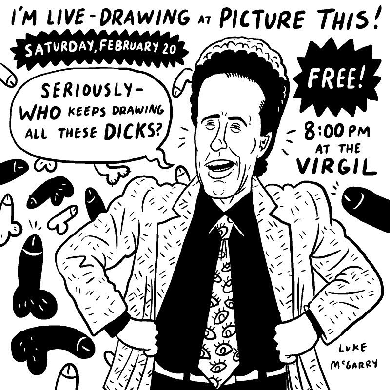 I'm live-drawing at the brilliant Picture This! comedy show TOMORROW NIGHT! There are loads of great comedians on as well, and now it's FREE and at the Virgil. Please clap. 4519 Santa Monica Blvd. LA, CA. Doors at 7:30pm @picturethiscomedy #comedy #losangeles #seinfeld #dicksfordays #illustration #drawingaday #picturethis #pleaseclap
